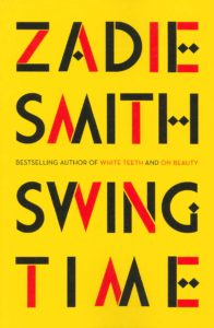 Swing Time - Zadie Smith
