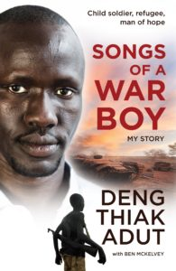 Songs of a War Boy - Deng Thiak Adut